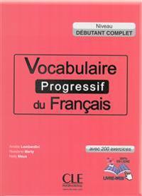 Vocabulaire progressif du français, Niveau débutant complet. Buch + Audio-CD