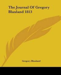 Journal Of Gregory Blaxland 1813