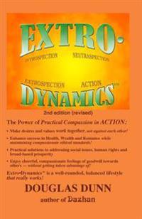 Extro-Dynamics: Introspection, Neutraspection, Extrospection, Action
