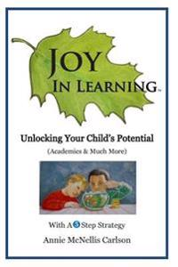 Joy in Learning: Unlocking Your Child's Potential