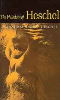 Wisdom of Heschel
