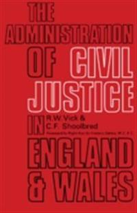 Administration of Civil Justice in England and Wales
