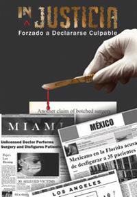 Injusticia: Forzado a Declararse Culpable