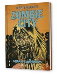 Zombie City. Bok 2, Ensam i mörkret (Bok+CD)