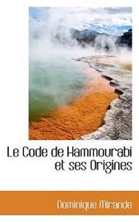 Le Code de Hammourabi Et Ses Origines