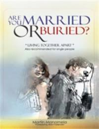 Are You Married or Buried