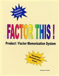Factor This !: Product / Factor Memorization System