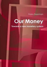 Our Money
