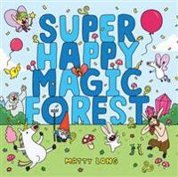 Super Happy Magic Forest