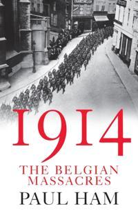1914: The Belgian Massacres