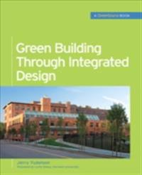 Green Building Through Integrated Design (GreenSource Books)