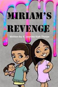 Miriam's Revenge