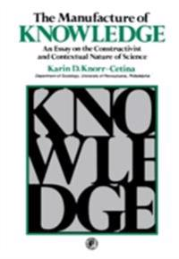 Manufacture of Knowledge