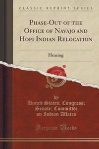 Phase-Out of the Office of Navajo and Hopi Indian Relocation