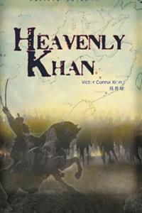 Heavenly Khan: A Biography of Emperor Tang Taizong