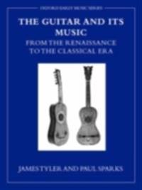 Guitar and its Music: From the Renaissance to the Classical Era