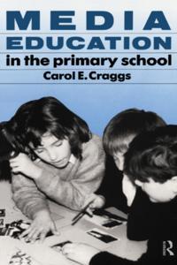 Media Education in the Primary School