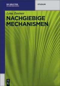 Nachgiebige Mechanismen