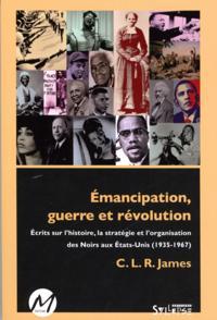 Emancipation, guerre et revolution