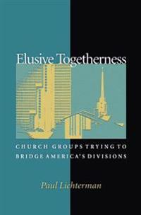 Elusive Togetherness