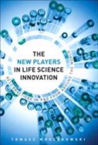 New Players in Life Science Innovation