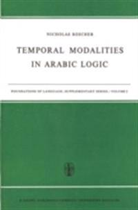 Temporal Modalities in Arabic Logic