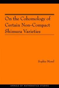 On the Cohomology of Certain Non-Compact Shimura Varieties (AM-173)