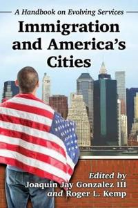 Immigration and America's Cities
