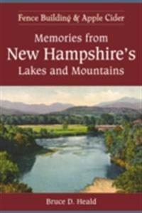 Memories from New Hampshire's Lakes and Mountains