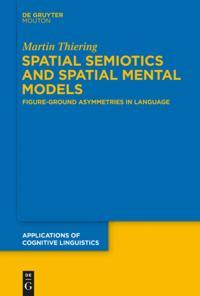 Spatial Semiotics and Spatial Mental Models
