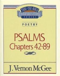 Thru the Bible Vol. 18: Poetry (Psalms 42-89)