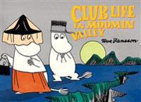 Club Life in Moomin Valley