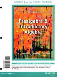 Prealgebra and Introductory Algebra, Books a la Carte Edition Plus New Mylab Math with Pearson Etext with Pearson Etext -- Access Card Package