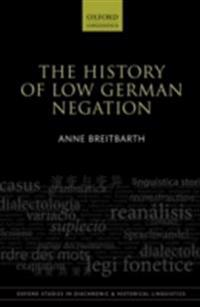 History of Low German Negation