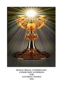 2016 Roman Missal Antiphonary: Communion Antiphons for Saturday Masses