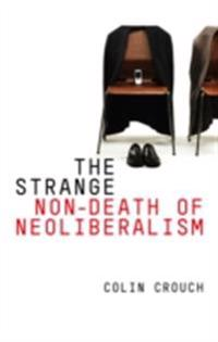 Strange Non-death of Neo-liberalism