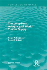 Long-Term Adequacy of World Timber Supply