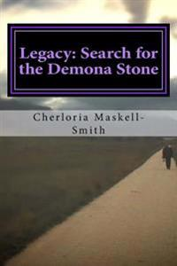 Legacy: Search for the Demona Stone