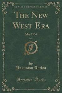 The New West Era, Vol. 1