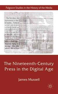 The Nineteenth-Century Press in the Digital Age