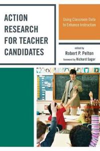Action Research for Teacher Candidates