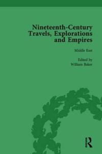Nineteenth-Century Travels, Explorations and Empires, Part II vol 8