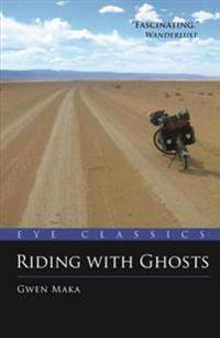 Riding with Ghosts