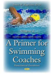 Primer for swimming coaches - biomechanical foundations