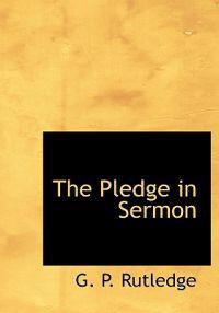 The Pledge in Sermon