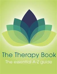 The Therapy Book: The Essential A-Z Guide