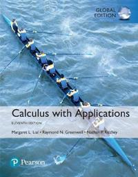 Calculus with Applications with MyMathLab, Global Edition