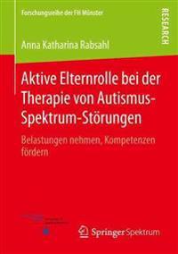 Aktive Elternrolle Bei Der Therapie Von Autismus-spektrum-störungen