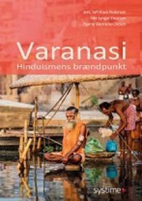 Varanasi - hinduismens brændpunkt