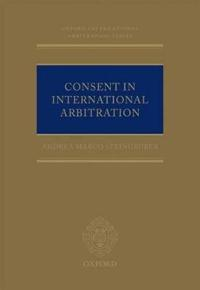 Consent in International Arbitration